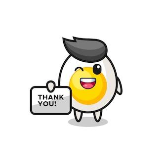 La mascotte dell'uovo sodo con in mano uno striscione che dice grazie, un design carino in stile per maglietta, adesivo, elemento logo