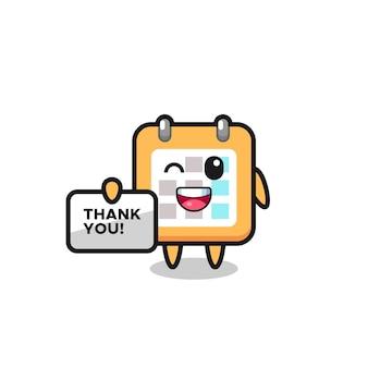 La mascotte del calendario con in mano uno striscione che dice grazie, un design in stile carino per maglietta, adesivo, elemento logo