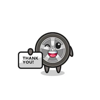 La mascotte della ruota dell'auto con in mano uno striscione che dice grazie, un design in stile carino per maglietta, adesivo, elemento logo