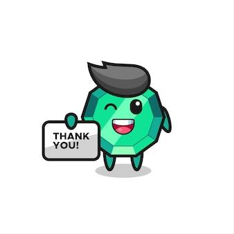 La mascotte della gemma di smeraldo con in mano uno striscione che dice grazie, design in stile carino per t-shirt, adesivo, elemento logo