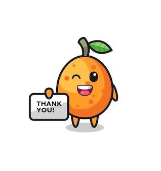 La mascotte del kumquat con in mano uno striscione che dice grazie, design in stile carino per maglietta, adesivo, elemento logo