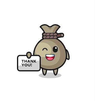 La mascotte del sacco di soldi con in mano uno striscione che dice grazie, un design carino in stile per maglietta, adesivo, elemento logo