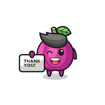 La mascotte del frutto della prugna con in mano uno striscione che dice grazie, un design in stile carino per maglietta, adesivo, elemento logo