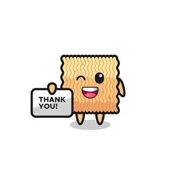 La mascotte del noodle istantaneo crudo con in mano uno striscione che dice grazie, design in stile carino per maglietta, adesivo, elemento logo