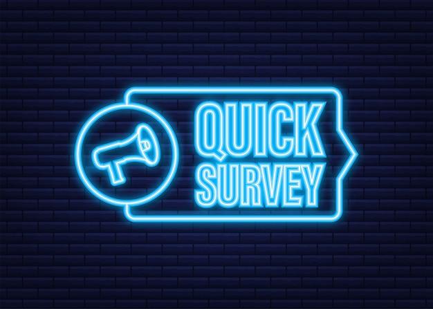 Etichetta megafono con sondaggio rapido. icona al neon. bandiera del megafono. web design. illustrazione di riserva di vettore.