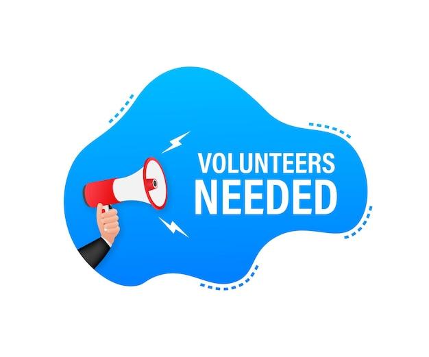 Etichetta megafono con volontari necessari. banner megafono