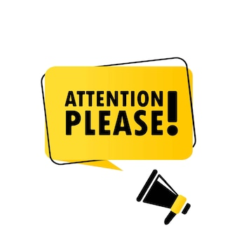 Megafono con attenzione per favore banner fumetto. altoparlante. può essere utilizzato per affari, marketing e pubblicità. vettore env 10. isolato su priorità bassa bianca.