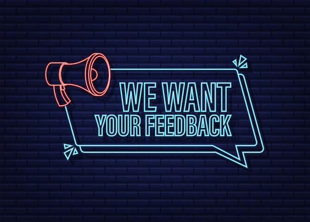 Megafono con vogliamo il tuo feedback megafono banner web design icona al neon