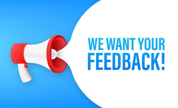Megafono con vogliamo il tuo feedback. bandiera del megafono. web design. illustrazione di riserva di vettore.