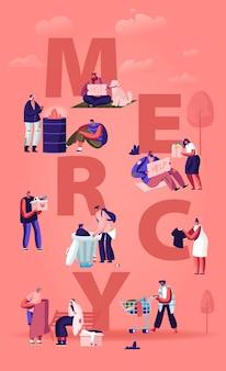 Concetto di misericordia. piccoli personaggi maschili e femminili che fanno affari gentili aiutano a poveri e senzatetto, fumetto illustrazione piatta