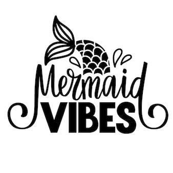 Sirena vibes-citazione glitter vettoriale. frase estiva con coda di sirena. design tipografico