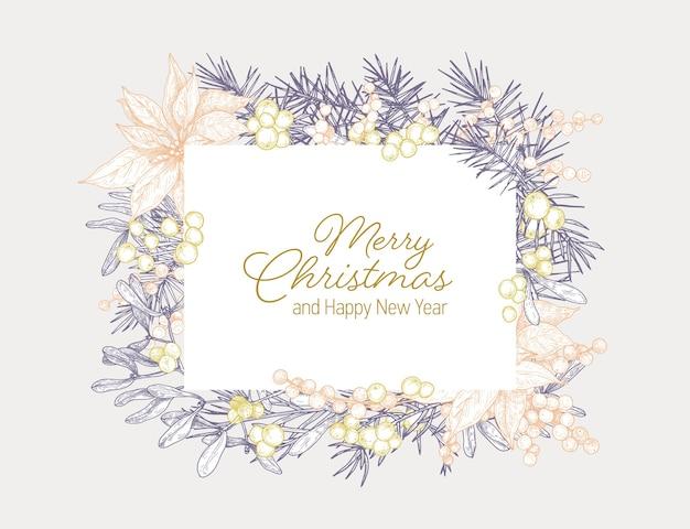 Carta dei desideri di vacanza di buon natale e felice anno nuovo con cornice fatta di rami, foglie e bacche di piante stagionali disegnate a mano con linee di contorno