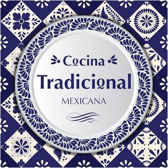 Cucina tradizionale messicana. composizione in stile talavera