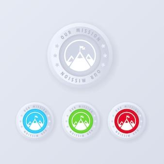 Pulsante missione in stile 3d. obbiettivo. successo. la nostra missione. montagna con una bandiera sull'icona in alto. illustrazione. vettore eps 10.