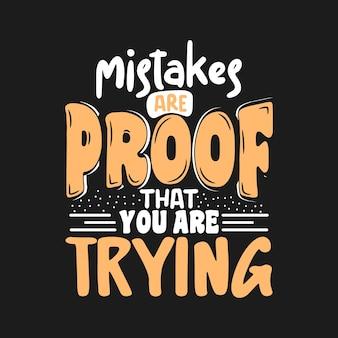 Gli errori sono la prova che stai provando una tipografia con lettere di citazione uniche