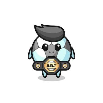 La mascotte del calcio combattente mma con una cintura, un design in stile carino per maglietta, adesivo, elemento logo