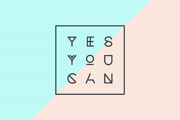 Testo moderno: sì, puoi