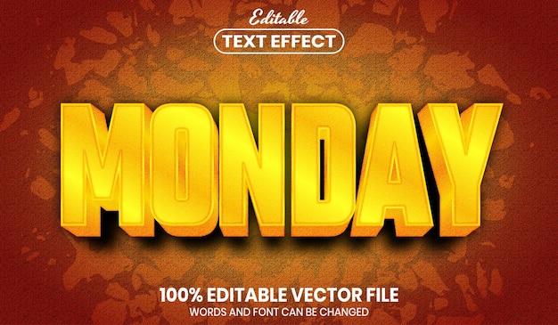 Testo del lunedì, effetto testo modificabile in stile carattere
