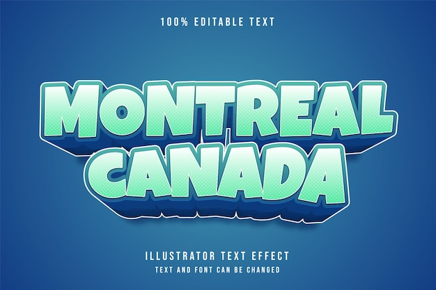Montreal canada, testo modificabile effetto blu gradazione stile testo comico