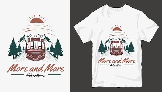 Sempre di più, il design della maglietta adventure. design t-shirt da esterno.
