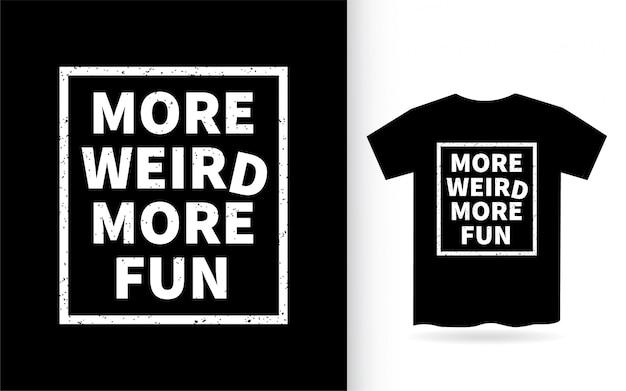 Design di lettere più strano e più divertente per la maglietta