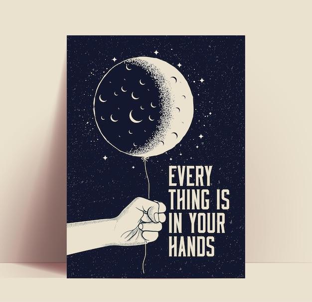 Il poster motivazionale o il design della carta con la mano tiene la luna come un palloncino su sfondo scuro