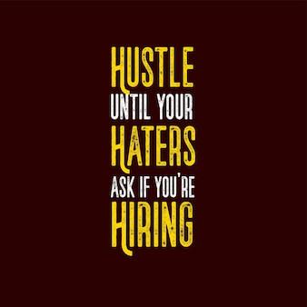 Motivation quotes tipografia affronta finché i tuoi nemici non ti chiedono se stai assumendo