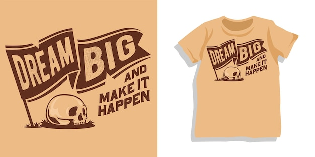 Design della maglietta tipografia con lettere motivazionali