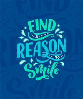 Poster motivazionale con citazione ispiratrice. scritte a mano dicendo positivo.