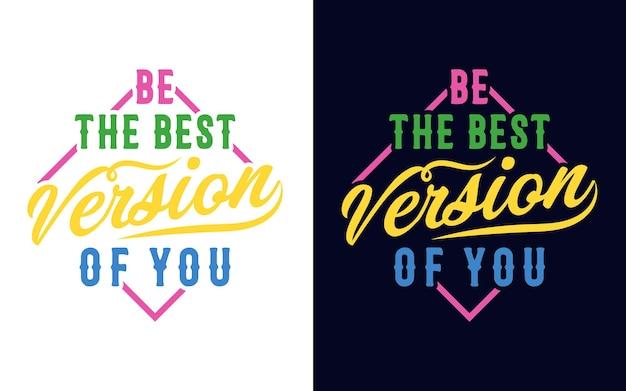 Citazioni motivazionali lettering design per la stampa della tazza della maglietta della carta regalo dell'autoadesivo
