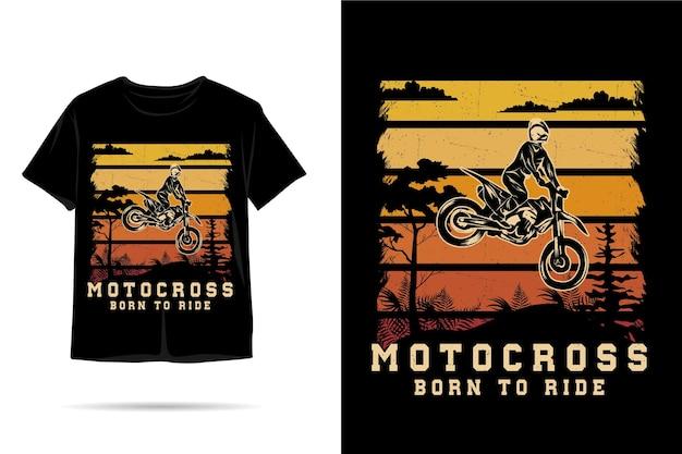 Motocross nato per guidare il design della maglietta silhouette