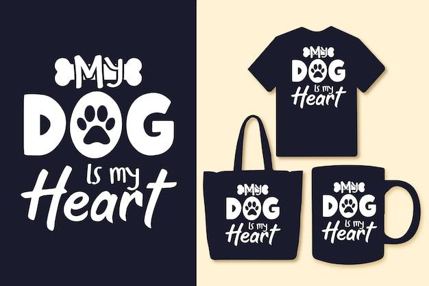 Il mio cane è il mio cuore tipografia cita maglietta e merchandising
