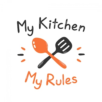 La mia cucina stampa le mie regole. isolato su bianco progettazione dell'illustrazione del fumetto di vettore, stile piano semplice. stampa del concetto di cucina per carta, poster, t-shirt