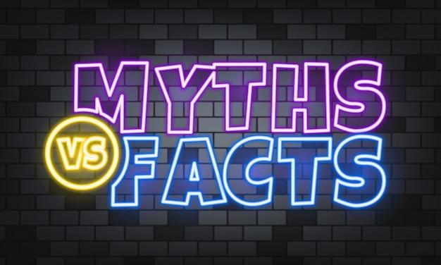 Miti o fatti testo al neon sullo sfondo di pietra. miti o fatti. per affari, marketing e pubblicità. vettore su sfondo isolato. env 10.