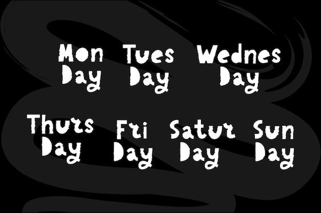 Nomi dei giorni della settimana scritte in stile timbro irregolare tipografico vintage grunge per il tuo calendario