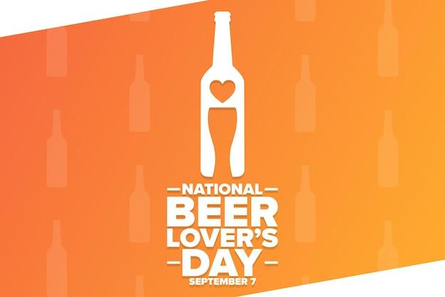 Giornata nazionale degli amanti della birra. 7 settembre. concetto di vacanza. modello per sfondo, banner, carta, poster con iscrizione di testo. illustrazione di vettore eps10.