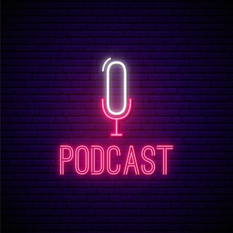 Neon podcast sign.