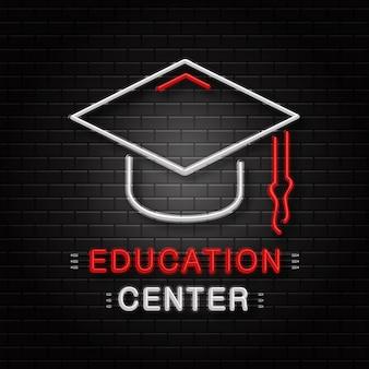 Insegna al neon del cappello di laurea per la decorazione sullo sfondo della parete. logo al neon realistico per centro educativo. concetto di ritorno a scuola e all'università.