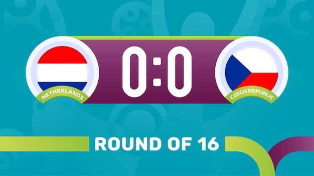 Paesi bassi vs repubblica ceca round di 16 partite, illustrazione vettoriale del campionato europeo di calcio 2020. partita del campionato di calcio 2020 contro lo sfondo sportivo introduttivo delle squadre teams