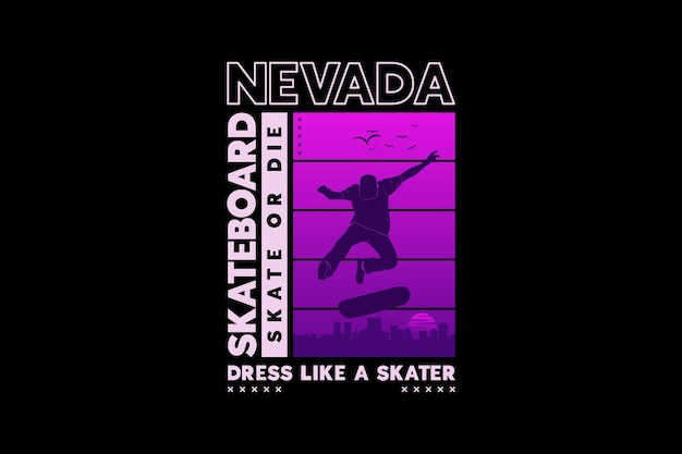.nevada skateboard, design in stile silhouette