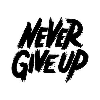 Non mollare mai retrò.