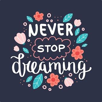 Mai smettere di sognare, citazione motivazionale.