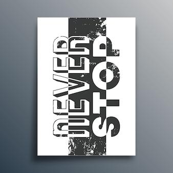 Mai smettere di slogan. poster di citazione motivazionale. citazioni ispiratrici.