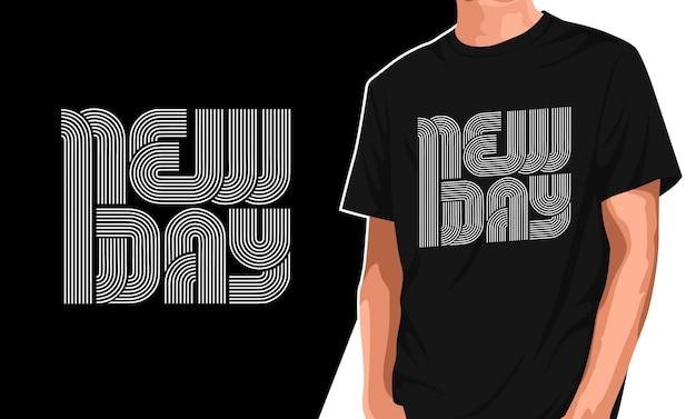 Design della maglietta tipografica del nuovo giorno Vettore Premium