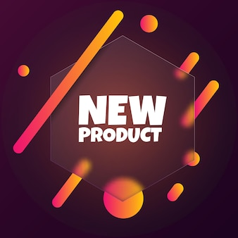 Nuovo prodotto. banner a fumetto con il testo del nuovo prodotto. stile del vetromorfismo. per affari, marketing e pubblicità. vettore su sfondo isolato. env 10.