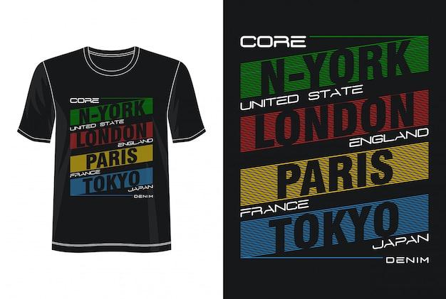 T-shirt design tipografia new york londra parigi tokyo