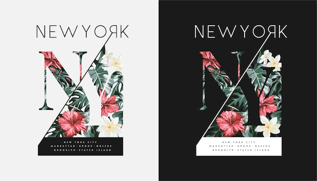 Slogan newyorkese sui fiori esotici