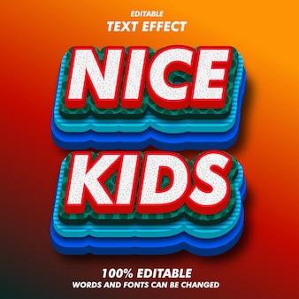Effetti del testo nice kids