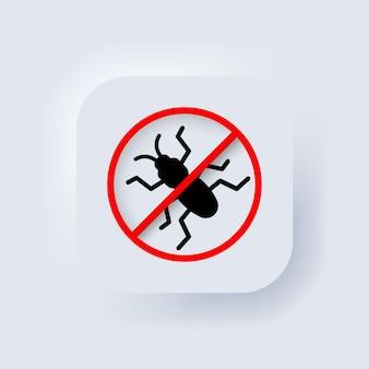 Nessuna icona di bug. vettore. nessun insetto. parassita, formica, scarafaggio. pulsante web dell'interfaccia utente bianco neumorphic ui ux. neumorfismo. illustrazione vettoriale