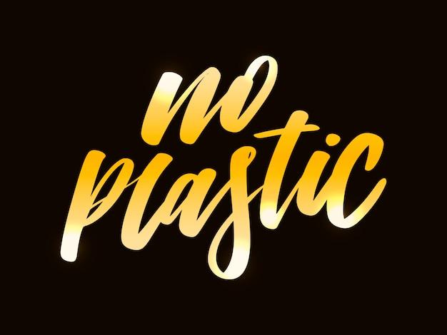 Niente plastica. lettering vettoriale disegnato a mano